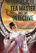 The_tea_master_and_the_detective_by_aliett_de_bodard
